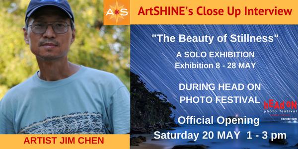 ArtSHINE.com.au-CloseUp-Interview-Jim Chen